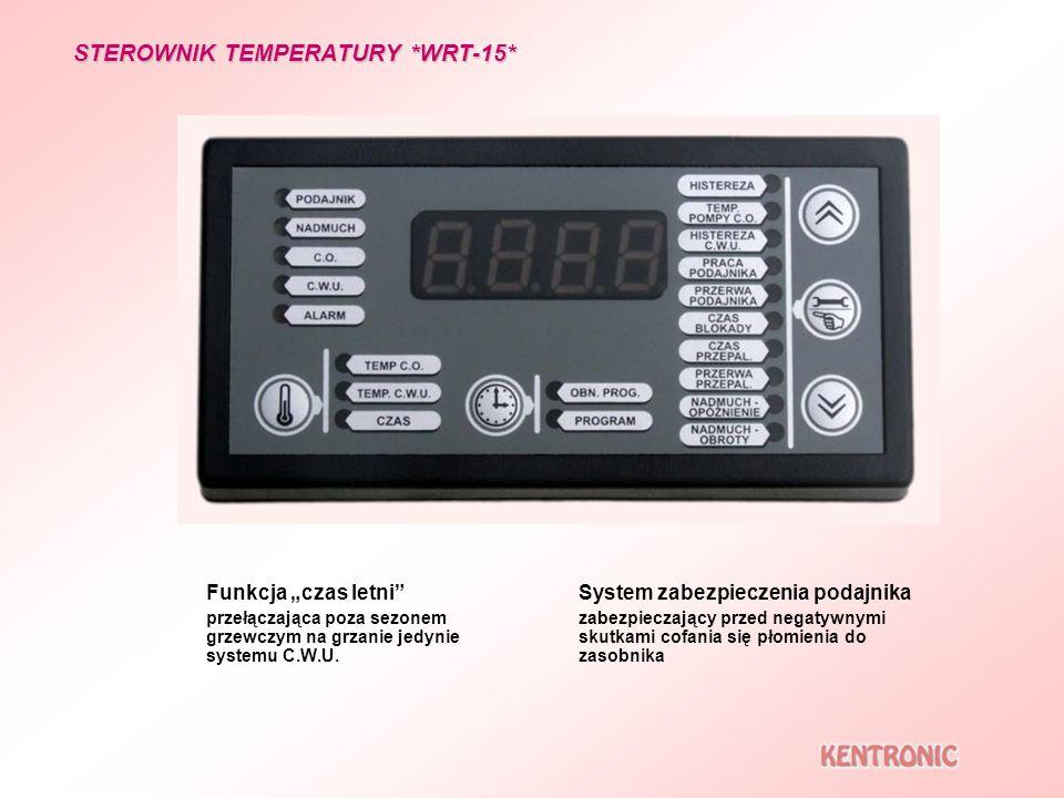 STEROWNIK TEMPERATURY *WRT-15* Funkcja czas letni przełączająca poza sezonem grzewczym na grzanie jedynie systemu C.W.U. System zabezpieczenia podajni