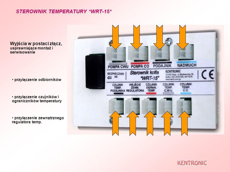 STEROWNIK TEMPERATURY *WRT-15* Wyjścia w postaci złącz, usprawniające montaż i serwisowanie przyłączenie czujników i ograniczników temperatury przyłąc