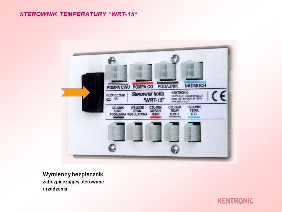 STEROWNIK TEMPERATURY *WRT-15* Wymienny bezpiecznik zabezpieczający sterowane urządzenia