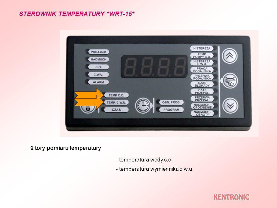 2 tory pomiaru temperatury - temperatura wody c.o. - temperatura wymiennika c.w.u. STEROWNIK TEMPERATURY *WRT-15*
