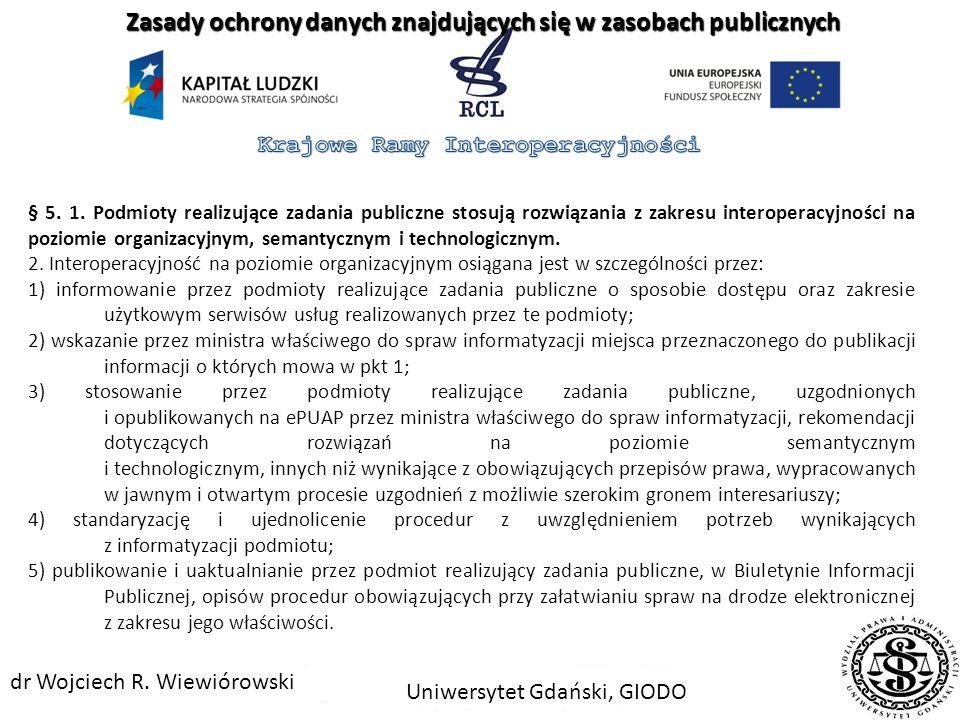 European Interoperability Framework for European Public Services (EIF) Version 2.0, Komisja Europejska, grudzień 2010, s. 21 Zasady ochrony danych zna