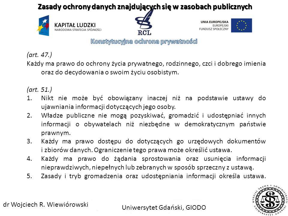 Uniwersytet Gdański, GIODO dr Wojciech R. Wiewiórowski 1.Dane osobowe w zasobach publicznych 2.Rejestr publiczny 3.Dane w rejestrach publicznych 4.Wsp