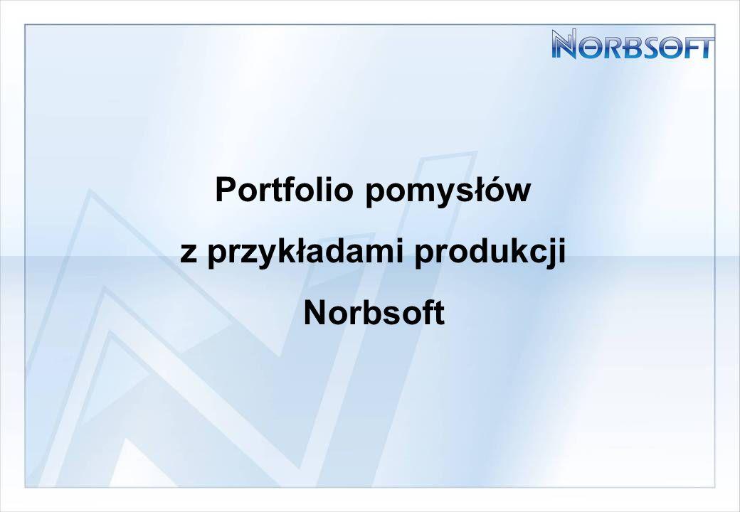 Portfolio pomysłów z przykładami produkcji Norbsoft