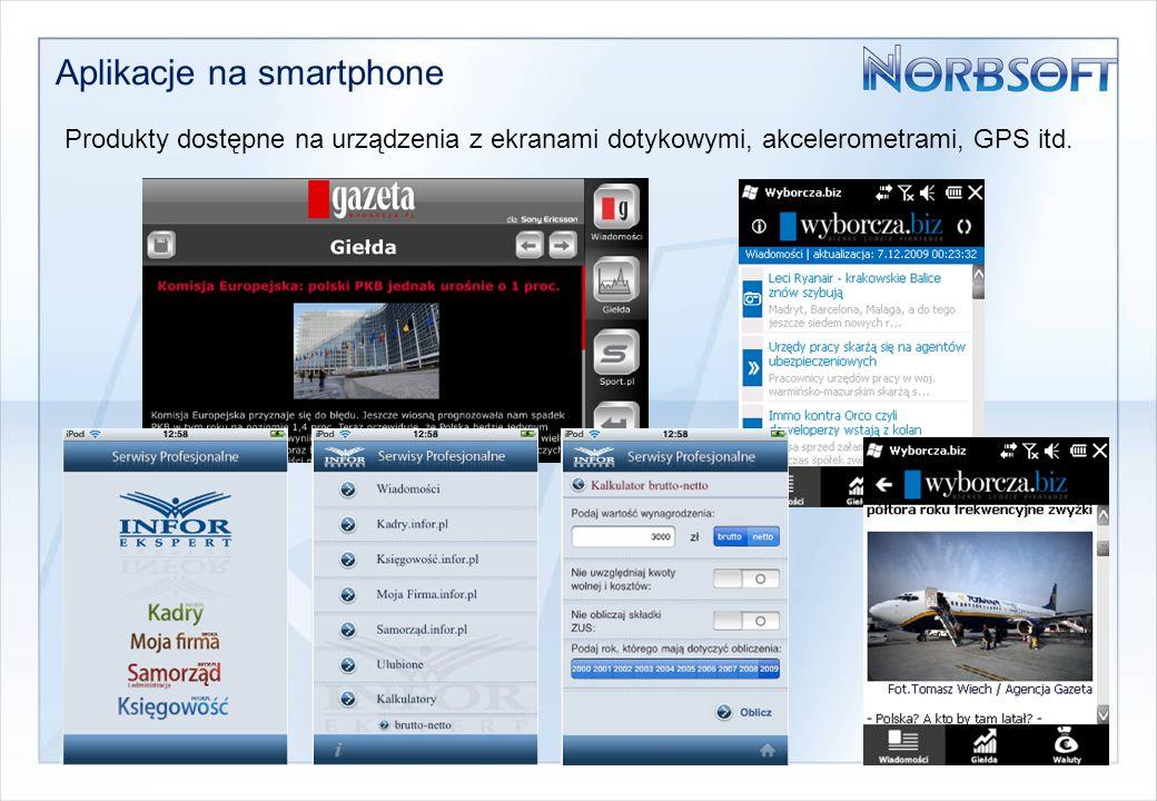 Aplikacje typu mobiPress Produkty prezentujące treści tekstowe oraz zdjęcia i obrazki z możliwością automatycznej lub ręcznej aktualizacji z serwera danych (xml, RSS)
