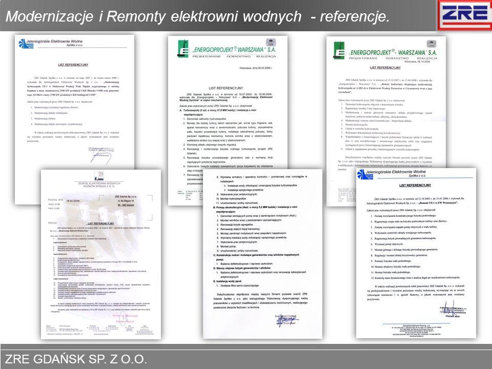 ZRE GDAŃSK SP. Z O.O. www.zregdansk.pl Modernizacje i Remonty elektrowni wodnych - referencje. www.zregdansk.pl