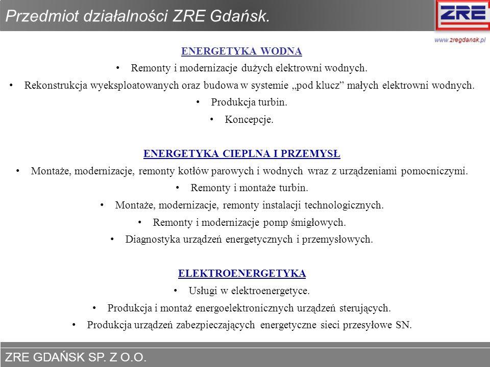 ZRE GDAŃSK SP. Z O.O. www.zregdansk.pl Koncepcje – Referencje. www.zregdansk.pl