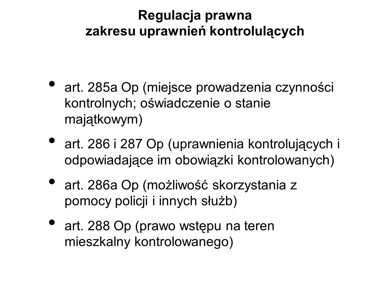 Regulacja prawna zakresu uprawnień kontrolulących art.