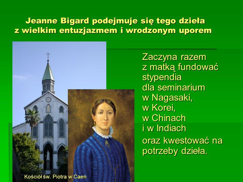 Jeanne Bigard podejmuje się tego dzieła z wielkim entuzjazmem i wrodzonym uporem Jeanne Bigard podejmuje się tego dzieła z wielkim entuzjazmem i wrodz