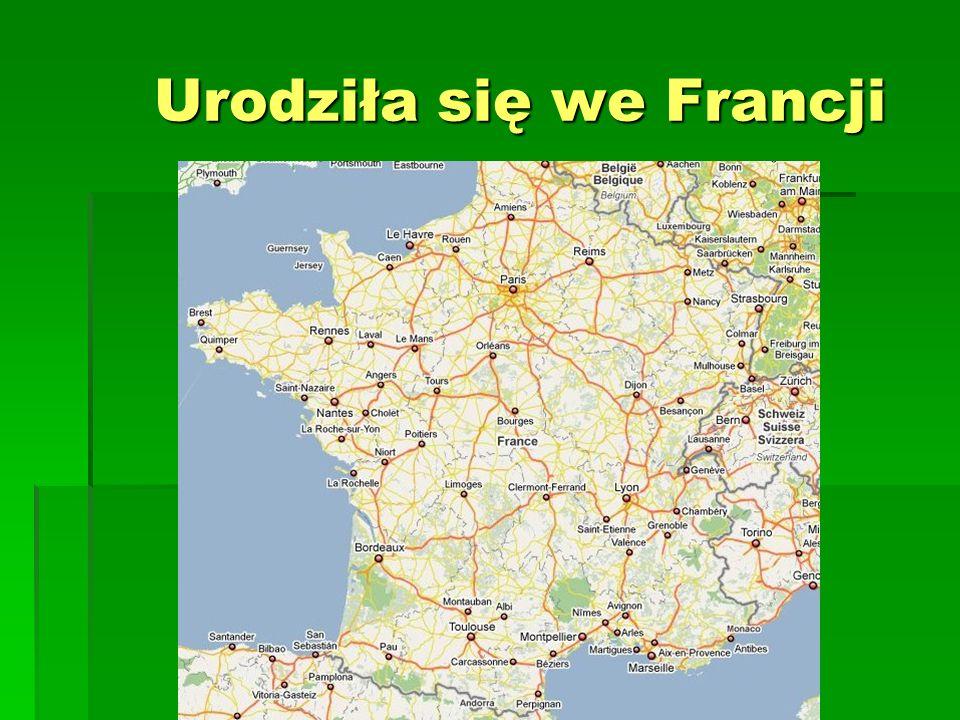 Urodziła się we Francji