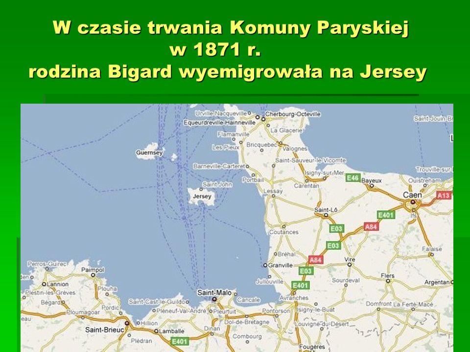 W czasie trwania Komuny Paryskiej w 1871 r. rodzina Bigard wyemigrowała na Jersey W czasie trwania Komuny Paryskiej w 1871 r. rodzina Bigard wyemigrow