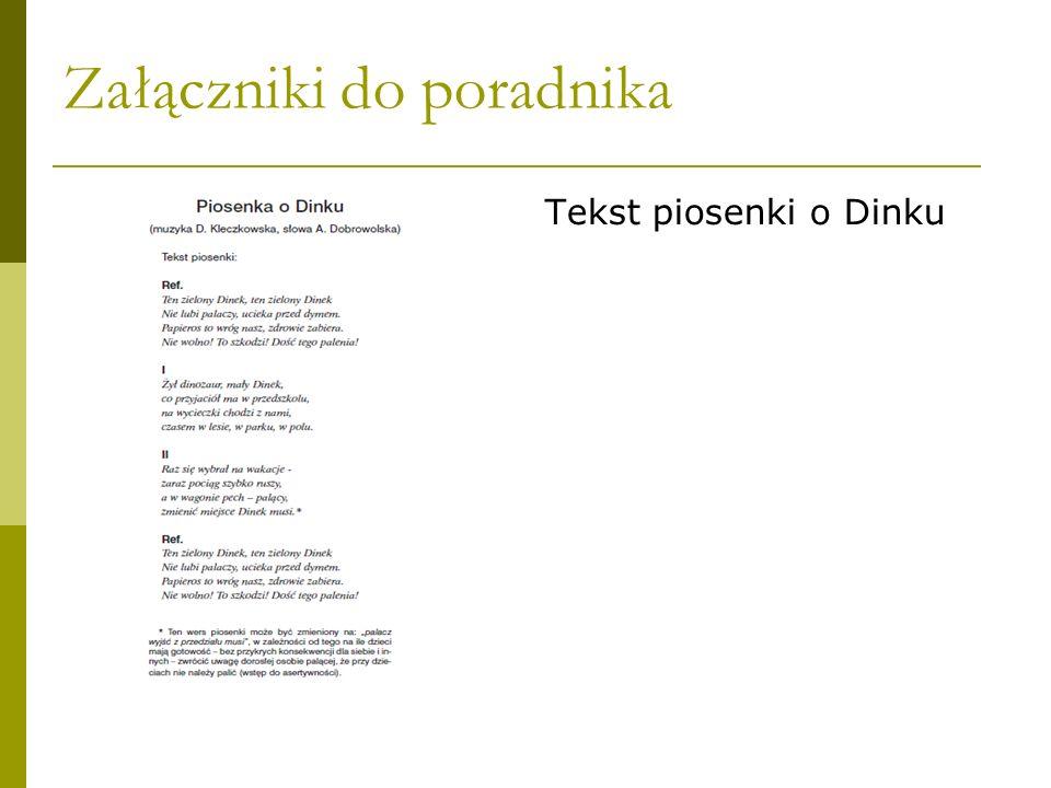 Załączniki do poradnika Tekst piosenki o Dinku