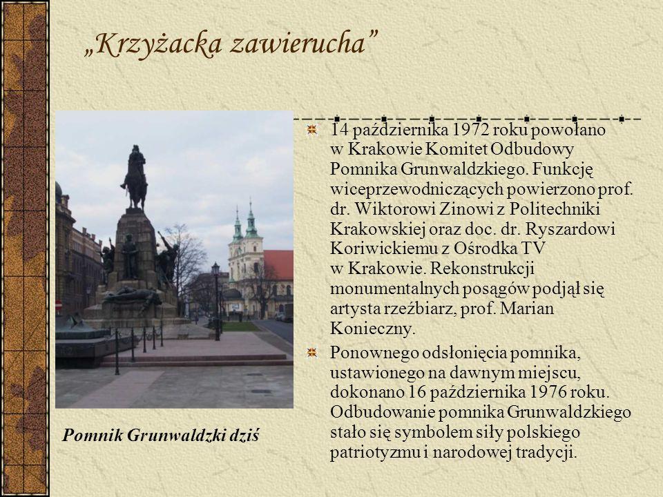 Krzyżacka zawierucha Pomnik Grunwaldzki dziś 14 października 1972 roku powołano w Krakowie Komitet Odbudowy Pomnika Grunwaldzkiego. Funkcję wiceprzewo