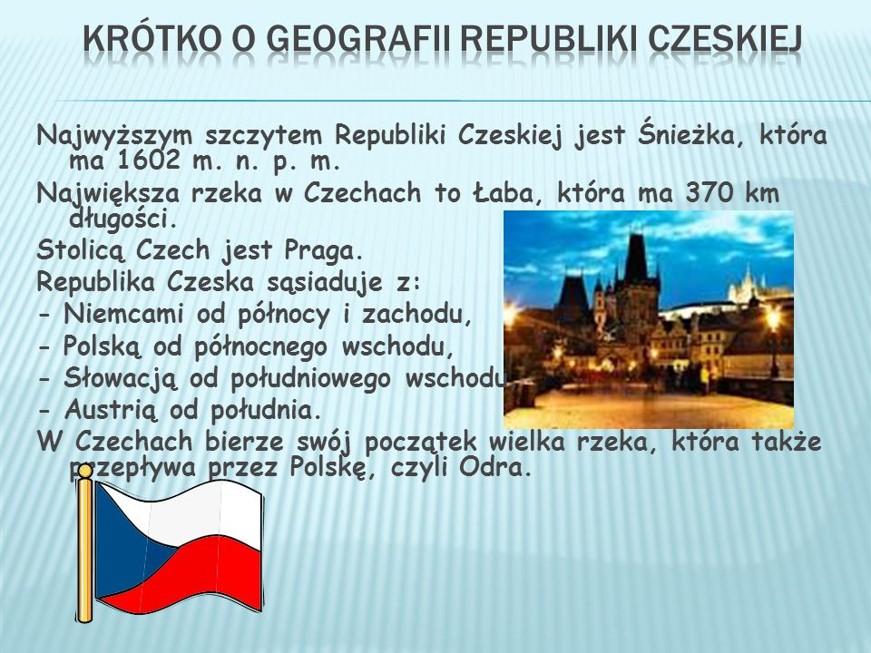 Wiele czeskich zabytków widnieje na liście światowego dziedzictwa kulturowego i przyrodniczego UNESCO.
