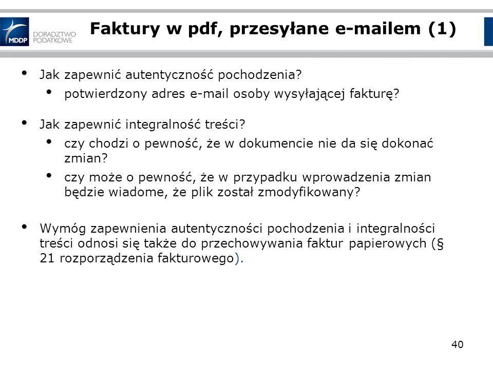 Jak zapewnić autentyczność pochodzenia? potwierdzony adres e-mail osoby wysyłającej fakturę? Jak zapewnić integralność treści? czy chodzi o pewność, ż