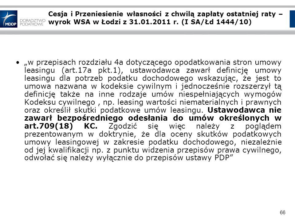 66 Cesja i Przeniesienie własności z chwilą zapłaty ostatniej raty – wyrok WSA w Łodzi z 31.01.2011 r. (I SA/Łd 1444/10) w przepisach rozdziału 4a dot