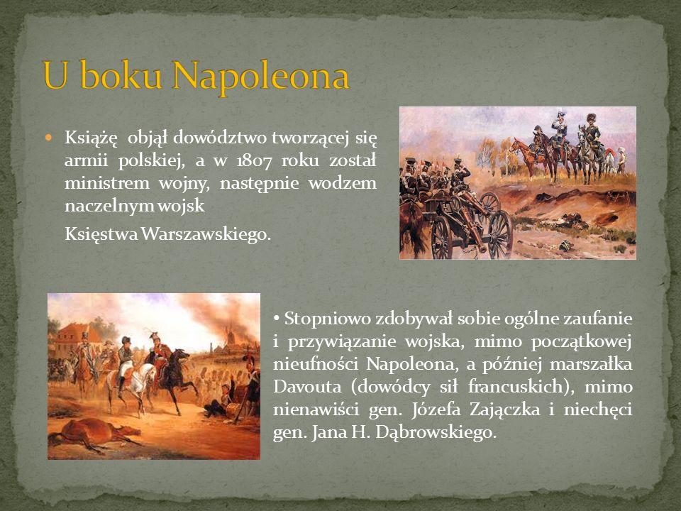 Książę objął dowództwo tworzącej się armii polskiej, a w 1807 roku został ministrem wojny, następnie wodzem naczelnym wojsk Księstwa Warszawskiego. St