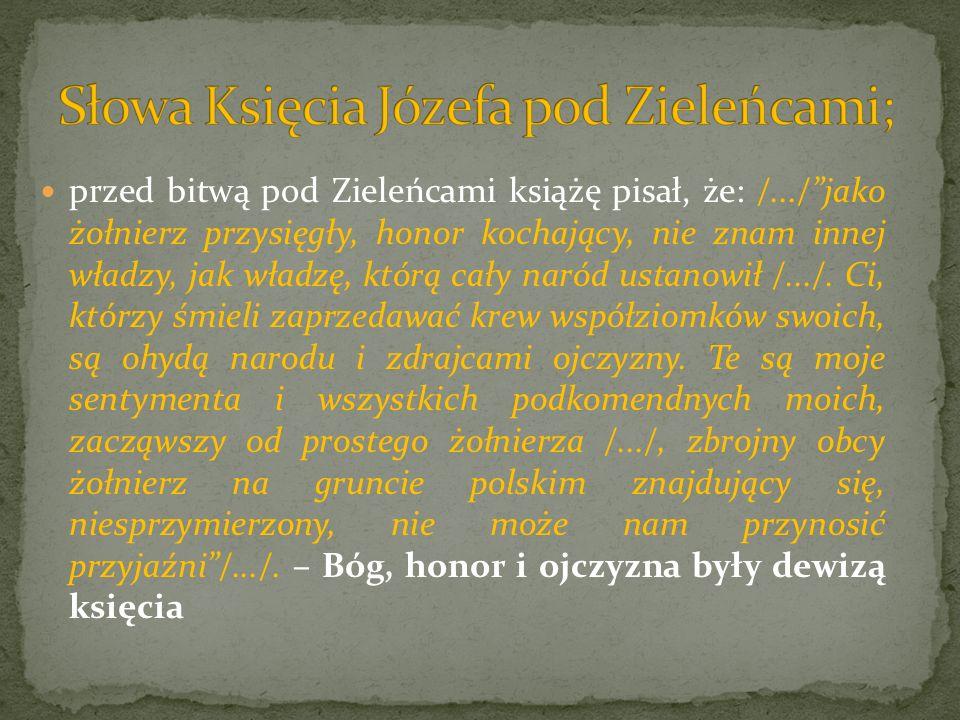 Z okazji bitwy pod Zieleńcami król Stanisław August ustanowił, podobno z sugestii księcia, Krzyż Virtuti Militari (Cnocie Wojskowej) dekorując jako pierwszych – księcia Józefa, Kościuszkę i generała Wielhorskiego.