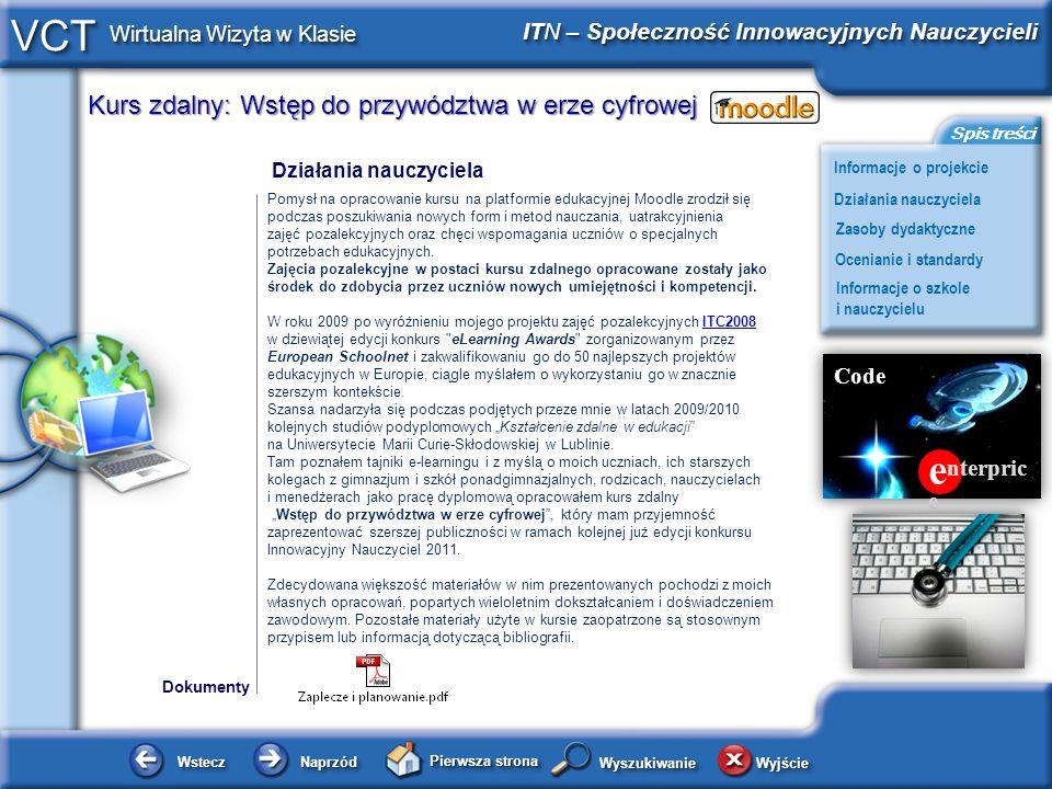 Kurs zdalny: Wstęp do przywództwa w erze cyfrowej WsteczWstecz NaprzódNaprzód Pierwsza strona WyjścieWyjście Informacje o projekcie ITN – Społeczność