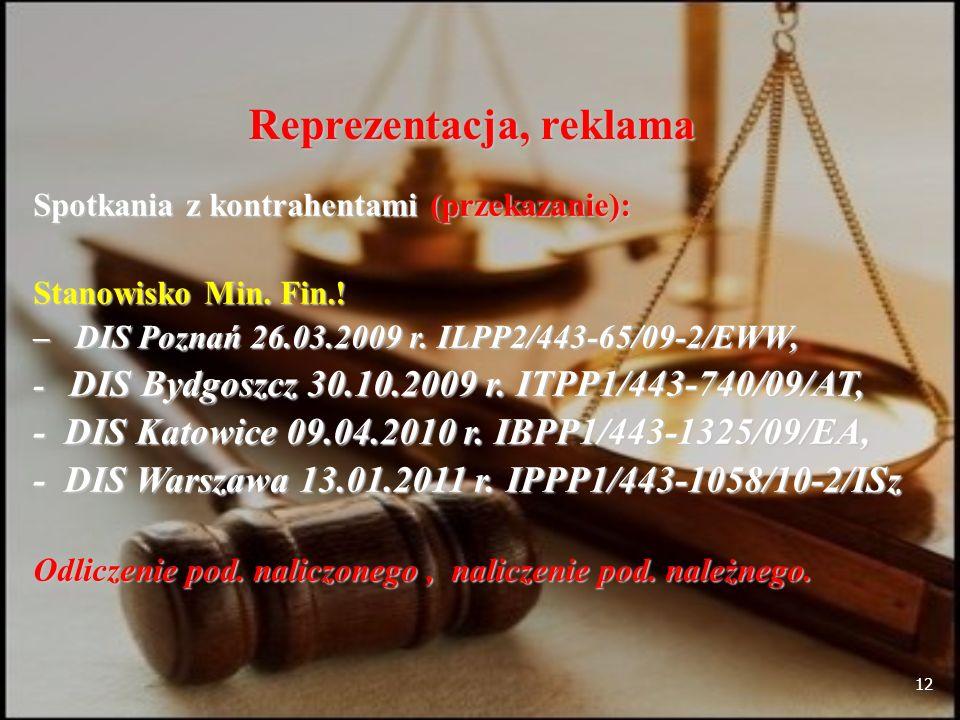 12 Reprezentacja, reklama Spotkania z kontrahentami (przekazanie): Stanowisko Min.