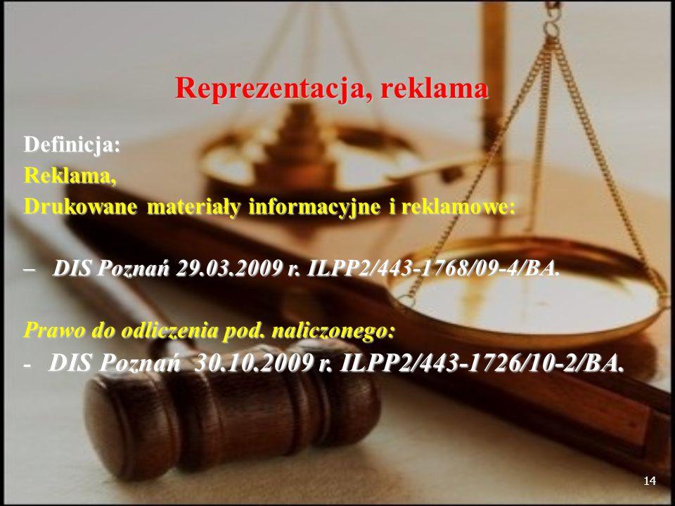 14 Reprezentacja, reklama Definicja:Reklama, Drukowane materiały informacyjne i reklamowe: – DIS Poznań 29.03.2009 r.