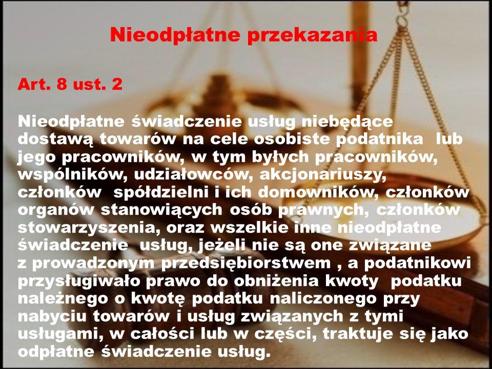 Nieodpłatne przekazania Art. 8 ust.
