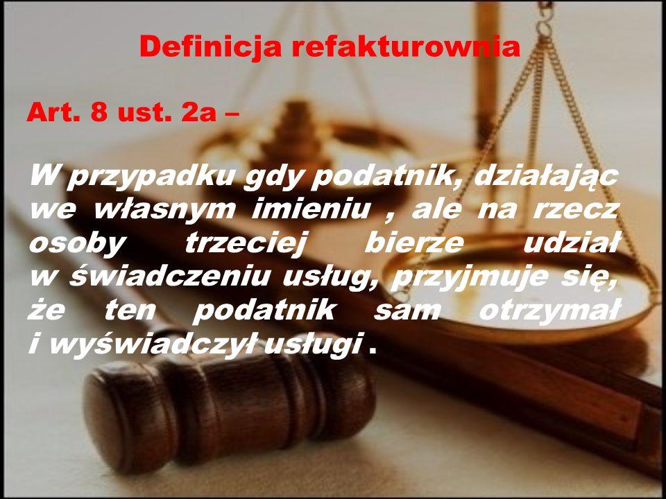 Definicja refakturownia Art. 8 ust.