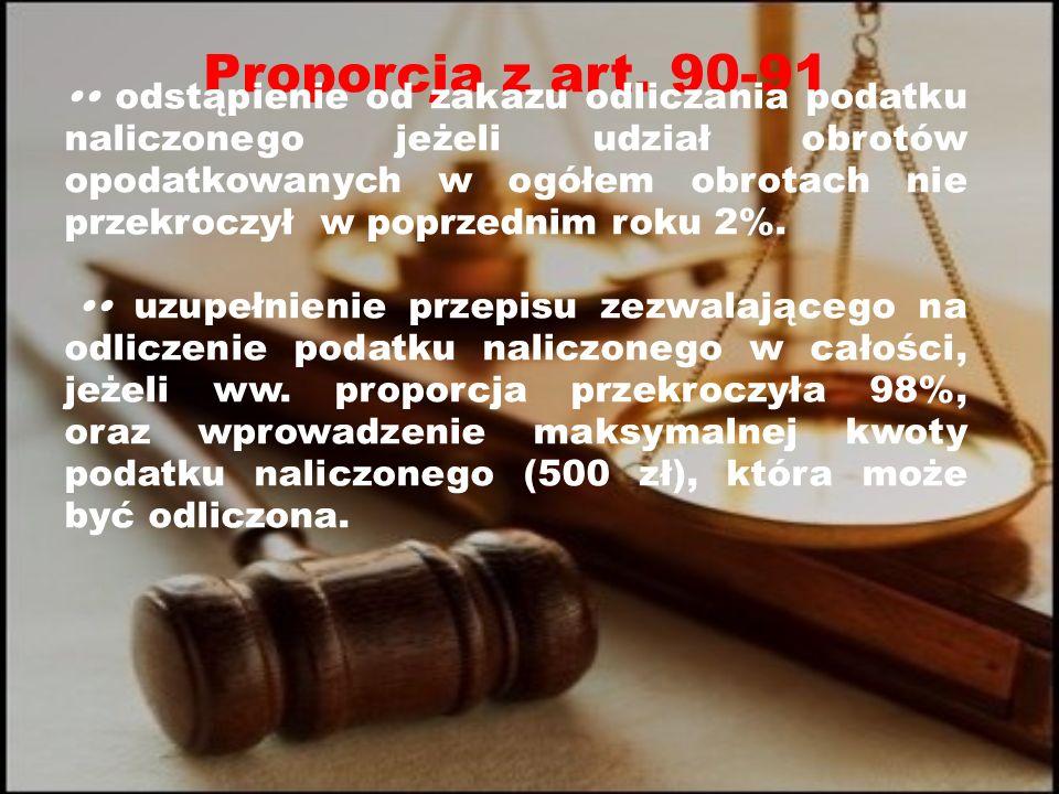 Proporcja z art. 90-91 Art. 90 ust. 10 i art. 91 ust.