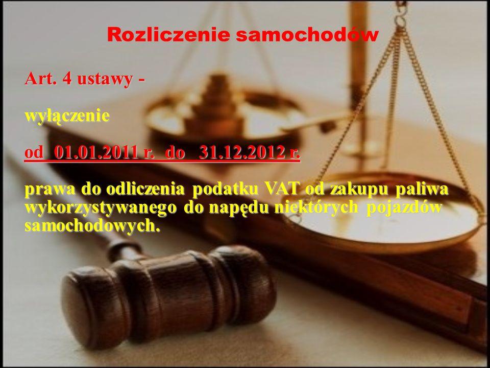 Rozliczenie samochodów Art. 4 ustawy - wyłączenie od 01.01.2011 r.