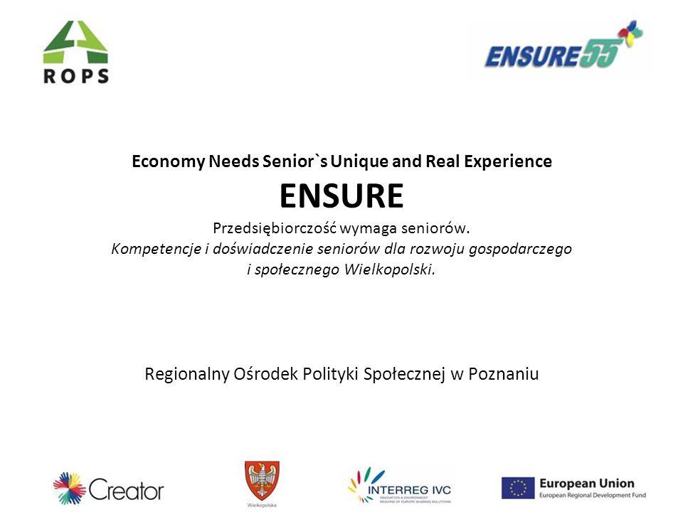 Celem projektu ENSURE jest identyfikacja, zebranie, zestawienie i wykorzystanie wiedzy, doświadczenia oraz kompetencji osób starszych (55+) zdobytych poprzez wiele lat ich życia zawodowego.