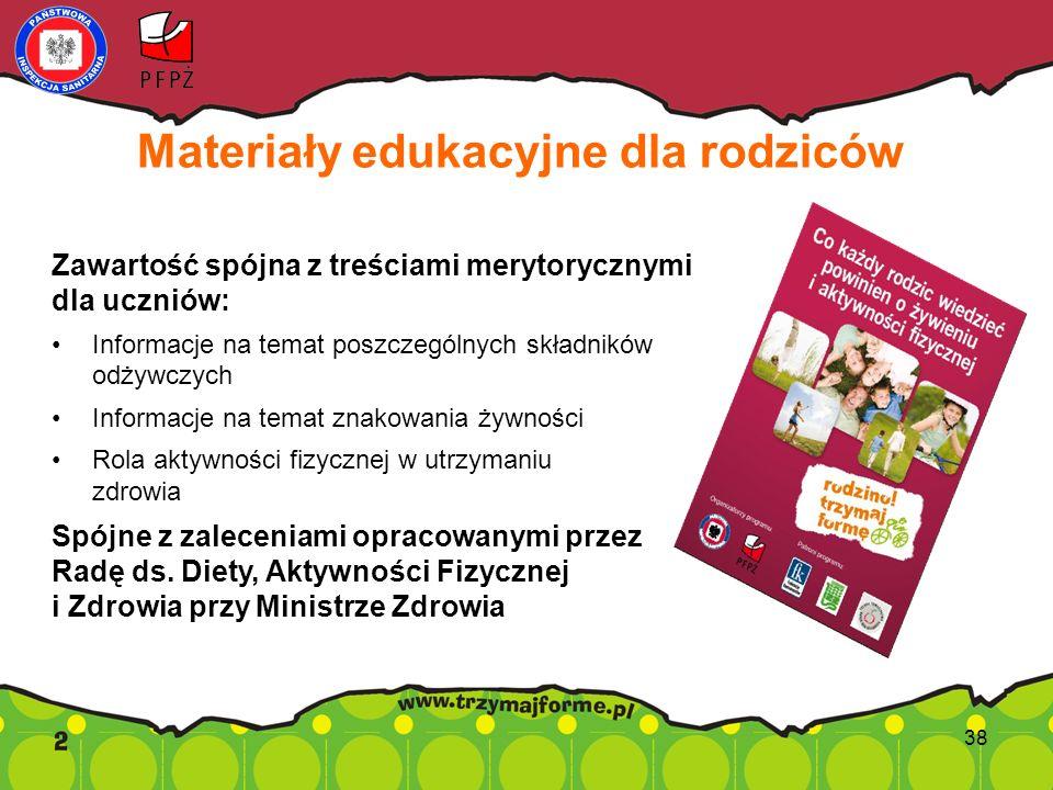 Materiały edukacyjne dla rodziców Zawartość spójna z treściami merytorycznymi dla uczniów: Informacje na temat poszczególnych składników odżywczych In