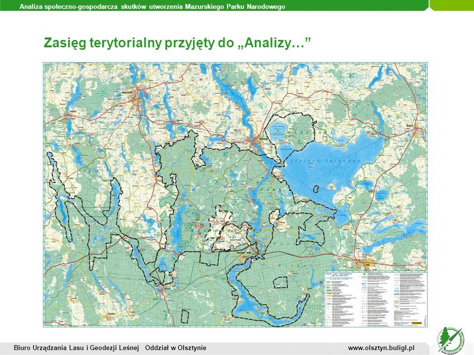 Analiza społeczno-gospodarcza skutków utworzenia Mazurskiego Parku Narodowego Zasięg terytorialny przyjęty do Analizy… Biuro Urządzania Lasu i Geodezj