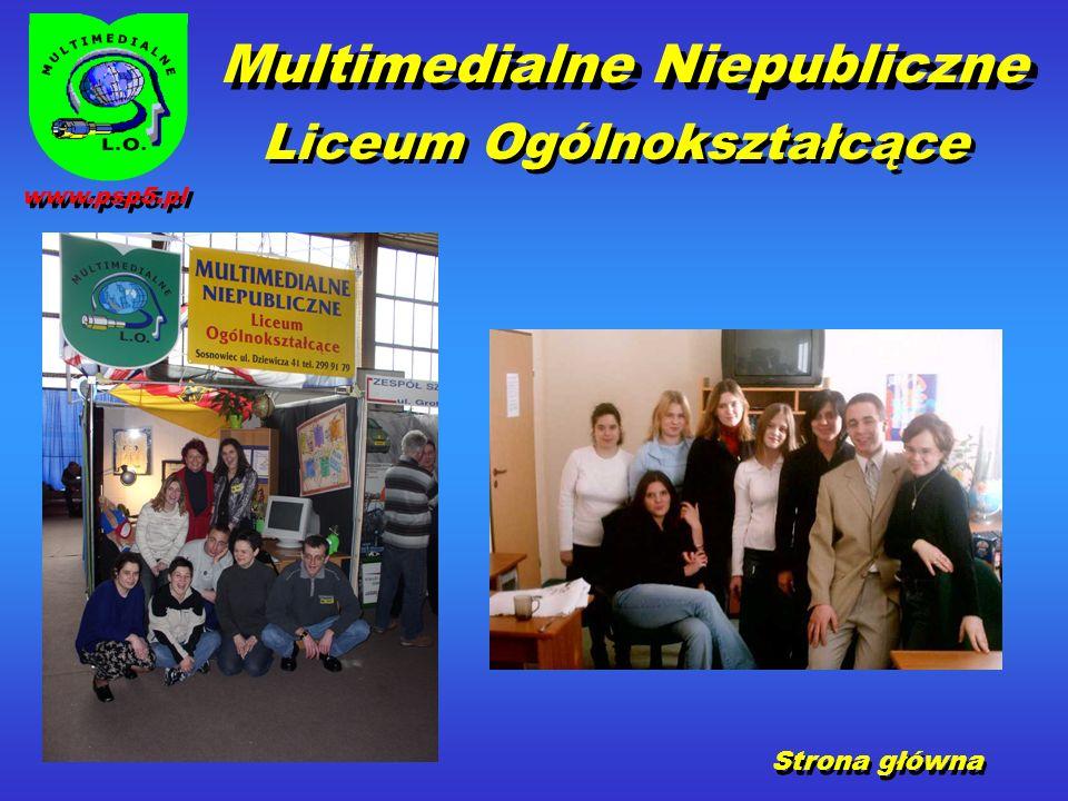 Strona główna Multimedialne Niepubliczne Liceum Ogólnokształcące www.psp5.pl