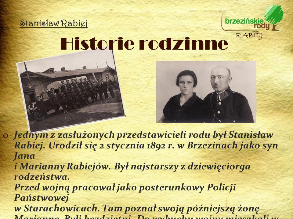Historie rodzinne oJednym z zasłużonych przedstawicieli rodu był Stanisław Rabiej. Urodził się 2 stycznia 1892 r. w Brzezinach jako syn Jana i Mariann
