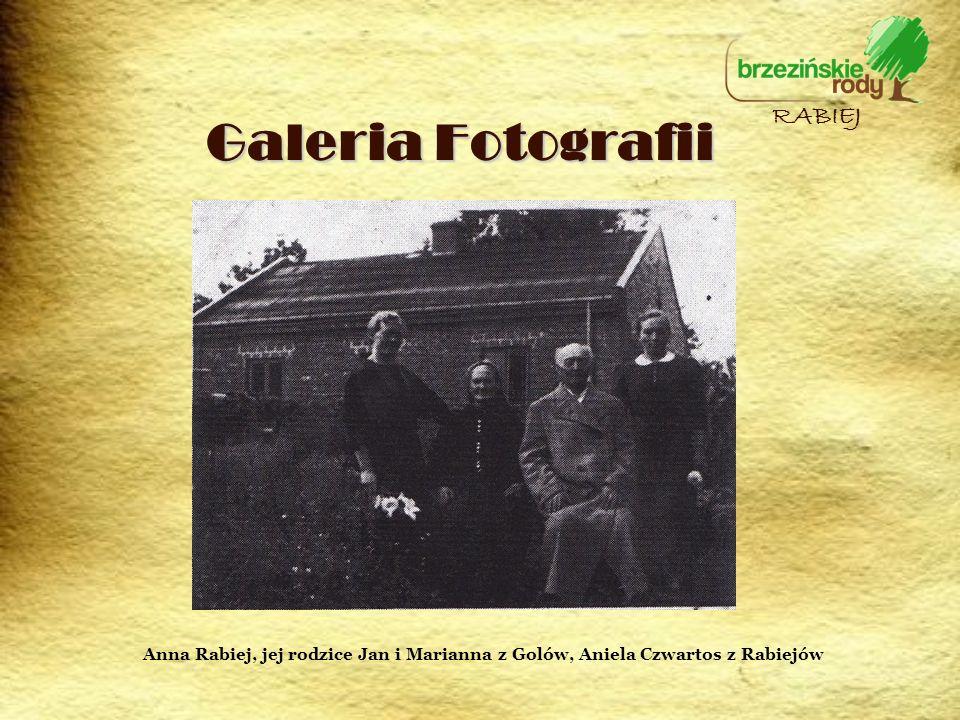 Galeria Fotografii RABIEJ Anna Rabiej, jej rodzice Jan i Marianna z Golów, Aniela Czwartos z Rabiejów