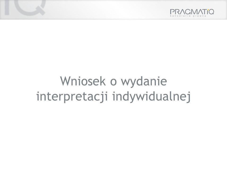 Wniosek o wydanie interpretacji indywidualnej