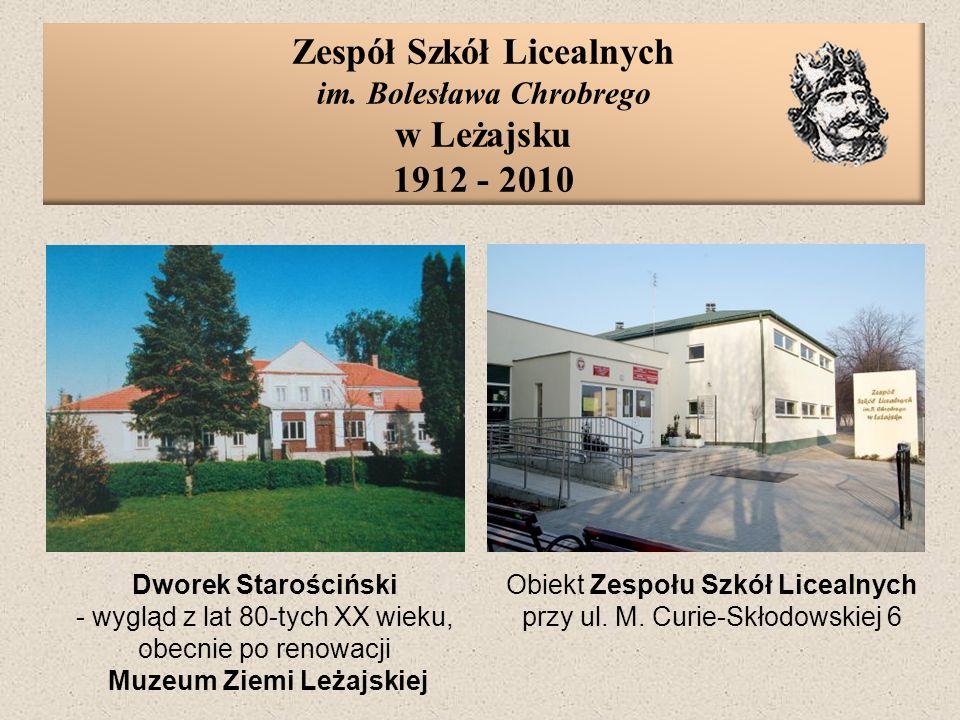 Zespół Szkół Licealnych im. Bolesława Chrobrego w Leżajsku 1912 - 2010 Dworek Starościński - wygląd z lat 80-tych XX wieku, obecnie po renowacji Muzeu