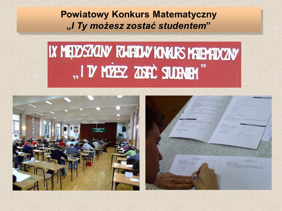 Powiatowy Konkurs MatematycznyI Ty możesz zostać studentem
