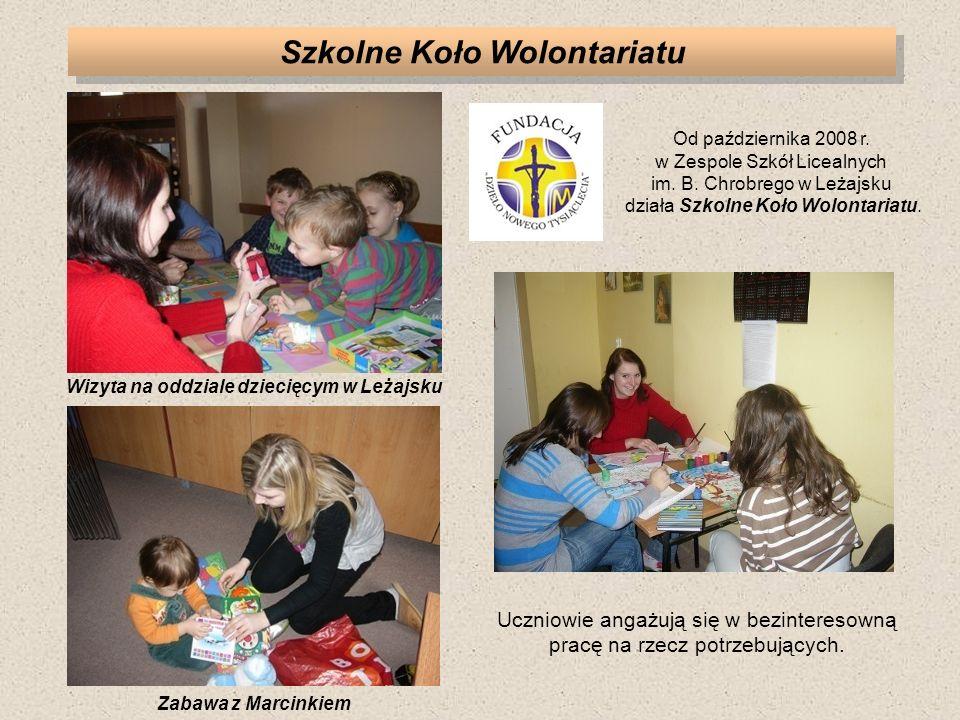 Szkolne Koło Wolontariatu Wizyta na oddziale dziecięcym w Leżajsku Uczniowie angażują się w bezinteresowną pracę na rzecz potrzebujących. Od październ