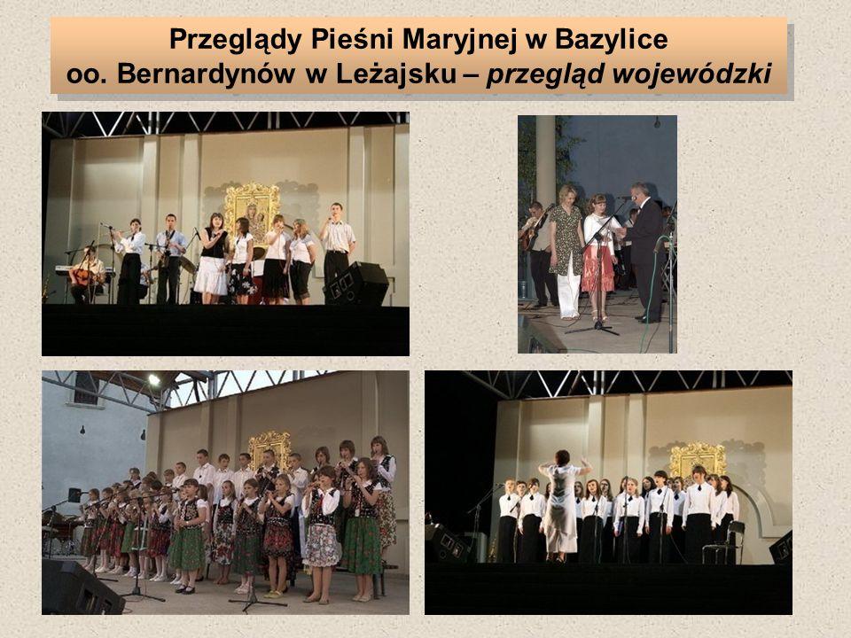 Przeglądy Pieśni Maryjnej w Bazylice oo. Bernardynów w Leżajsku – przegląd wojewódzki