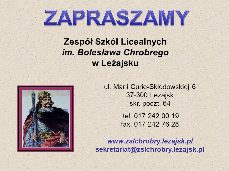 ul. Marii Curie-Skłodowskiej 6 37-300 Leżajsk skr. poczt. 64 tel. 017 242 00 19 fax. 017 242 76 28 www.zslchrobry.lezajsk.pl sekretariat@zslchrobry.le
