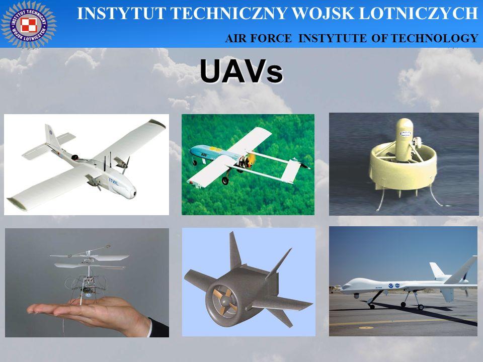 UAVs INSTYTUT TECHNICZNY WOJSK LOTNICZYCH AIR FORCE INSTYTUTE OF TECHNOLOGY
