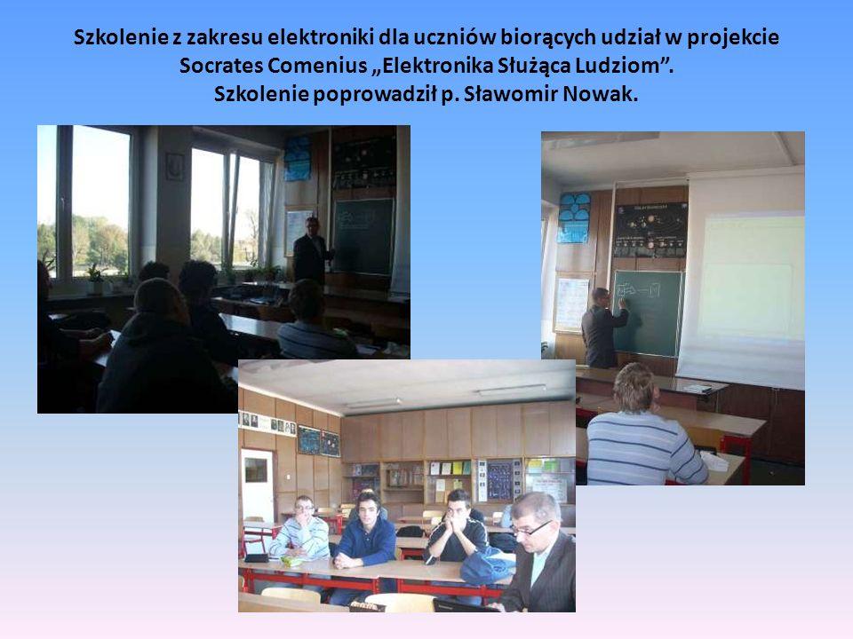 Szkolenie z zakresu elektroniki dla uczniów biorących udział w projekcie Socrates Comenius Elektronika Służąca Ludziom.