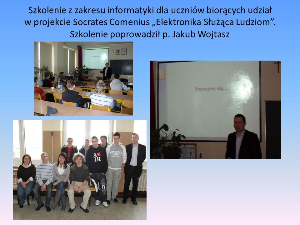 Szkolenie z zakresu informatyki dla uczniów biorących udział w projekcie Socrates Comenius Elektronika Służąca Ludziom.