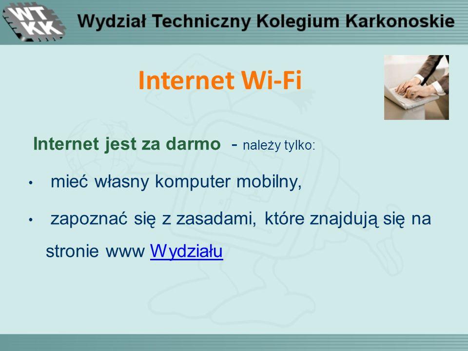 Internet Wi-Fi Internet jest za darmo - należy tylko: mieć własny komputer mobilny, zapoznać się z zasadami, które znajdują się na stronie www Wydział