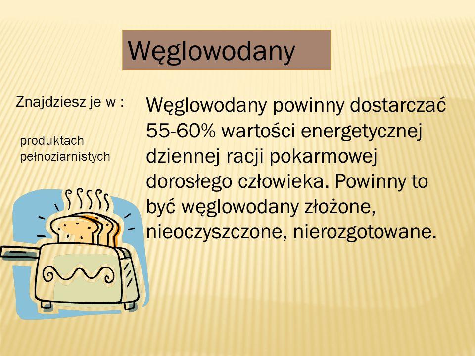 Węglowodany powinny dostarczać 55-60% wartości energetycznej dziennej racji pokarmowej dorosłego człowieka. Powinny to być węglowodany złożone, nieocz