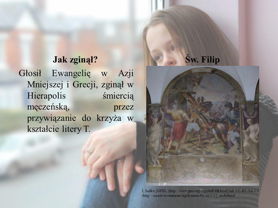 Jak zginął? Głosił Ewangelię w Azji Mniejszej i Grecji, zginął w Hierapolis śmiercią męczeńską, przez przywiązanie do krzyża w kształcie litery T. Św.