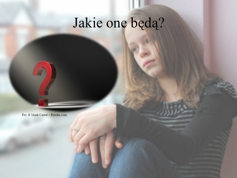 Jakie one będą? Fot. © Mark Carrel – Fotolia.com
