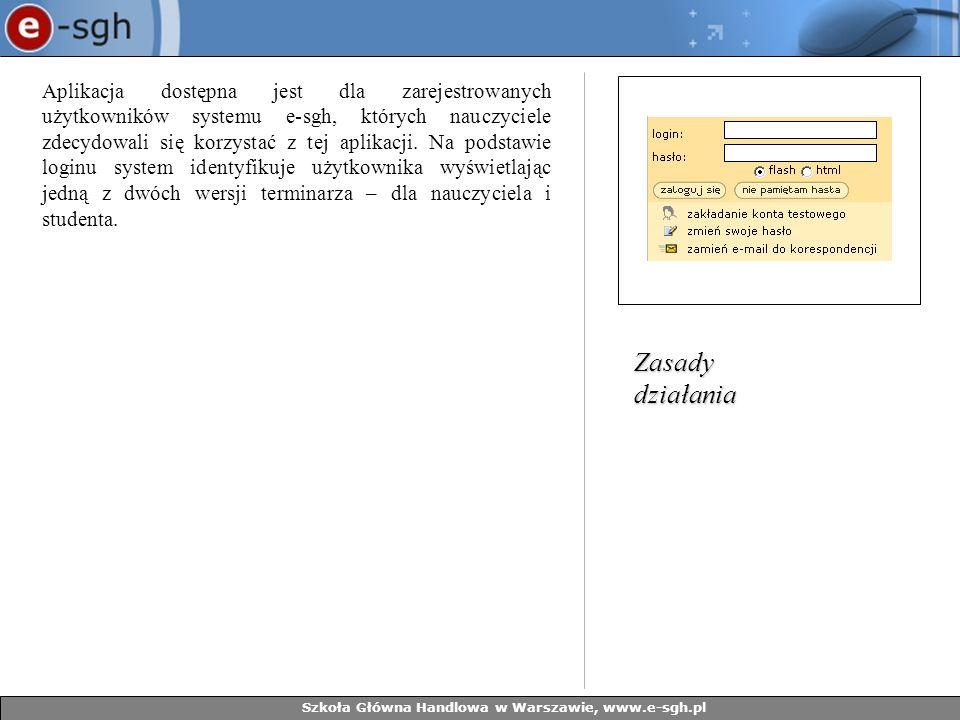 Szkoła Główna Handlowa w Warszawie, www.e-sgh.pl Wersj a przeznaczona dla nauczyciela zawiera opcje niedostępne dla studentów.