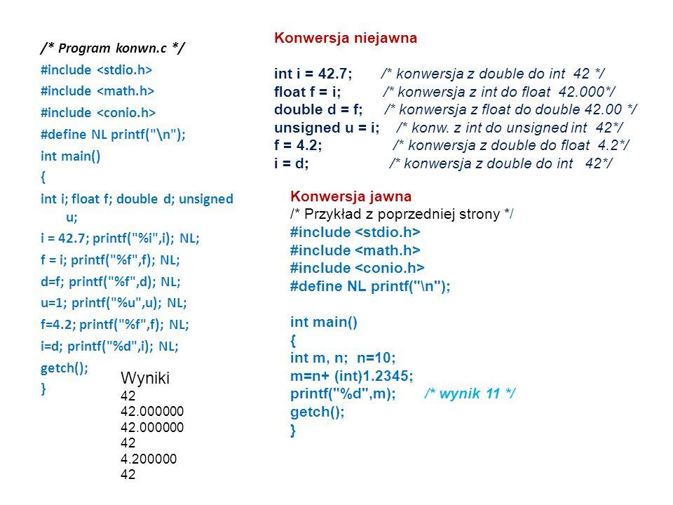 /* Program konwn.c */ #include #define NL printf(