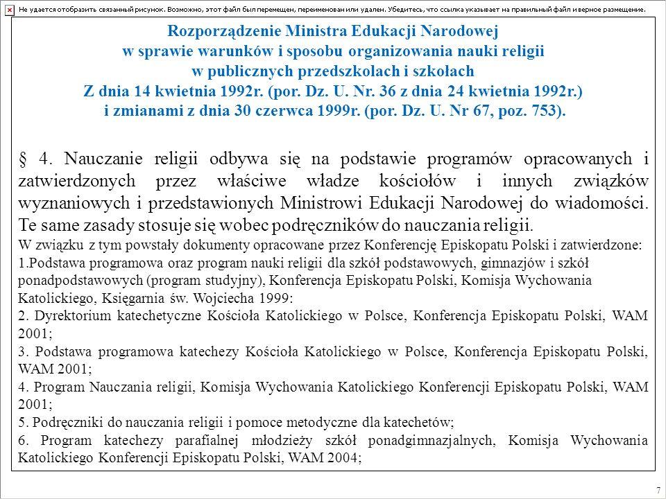 Rozporządzenie Ministra Edukacji Narodowej w sprawie warunków i sposobu organizowania nauki religii w publicznych przedszkolach i szkołach Z dnia 14 k